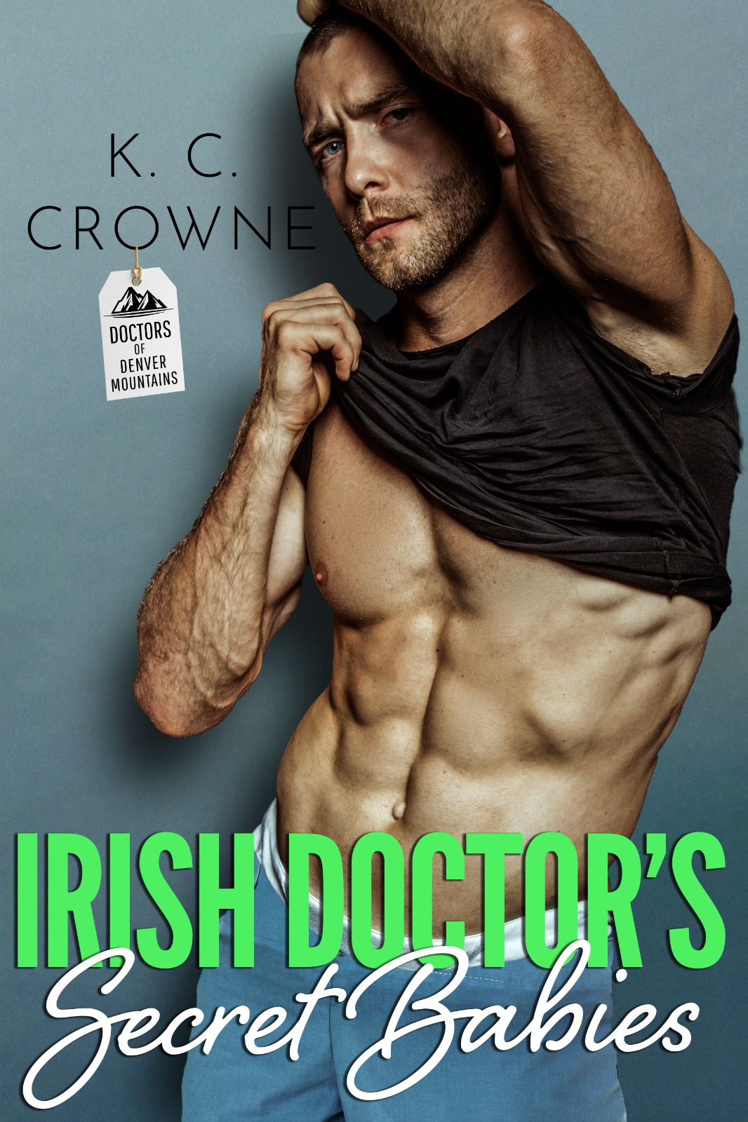 Irish Doctor's Secret Babies (Doctors of Denver #3)