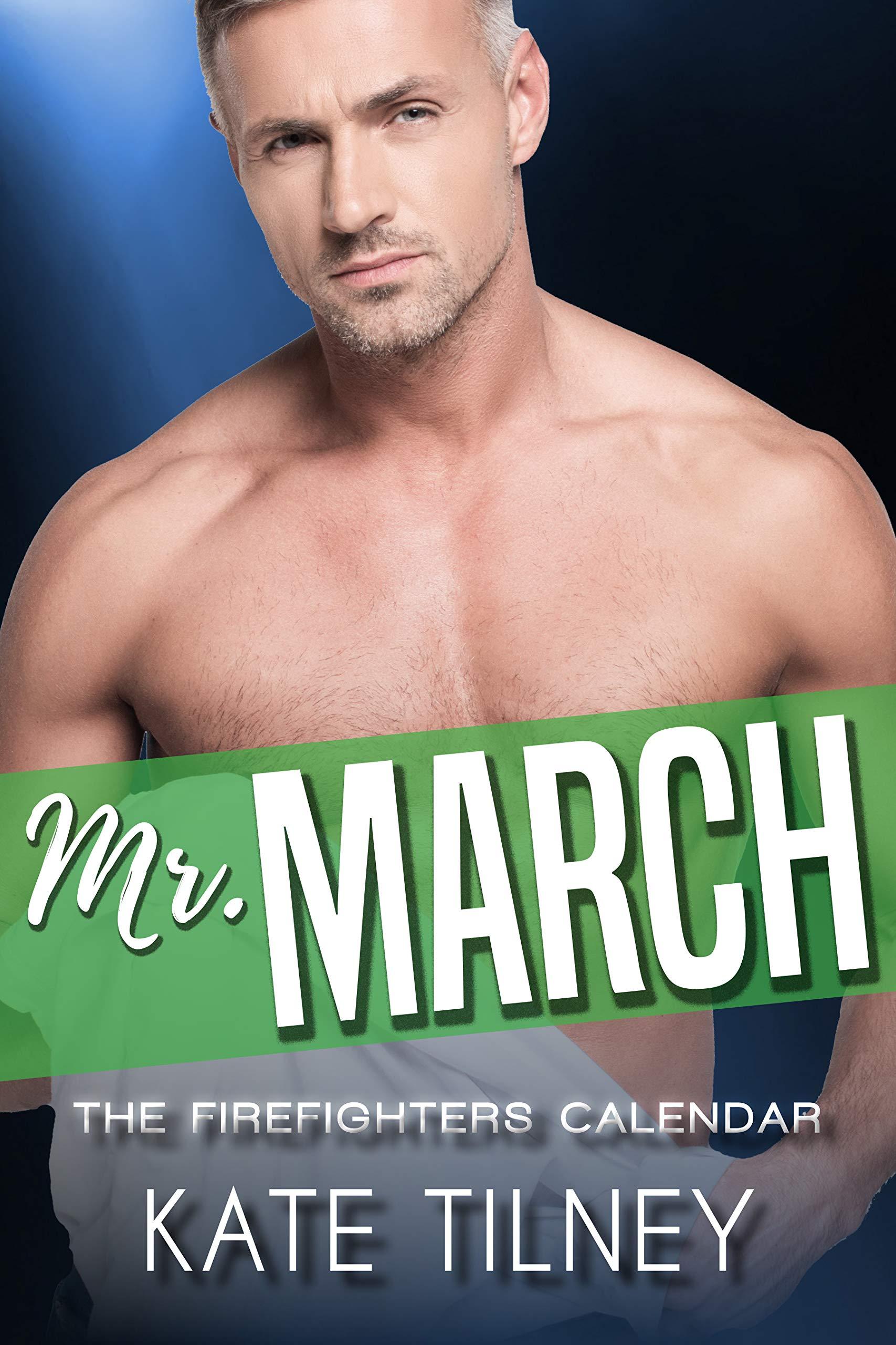 Mr. March: an older man, curvy younger woman short instalove romance (The Firefighters Calendar Book 3)