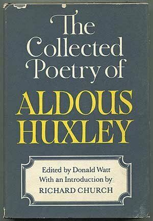 The Collected Poetry of Aldous Huxley