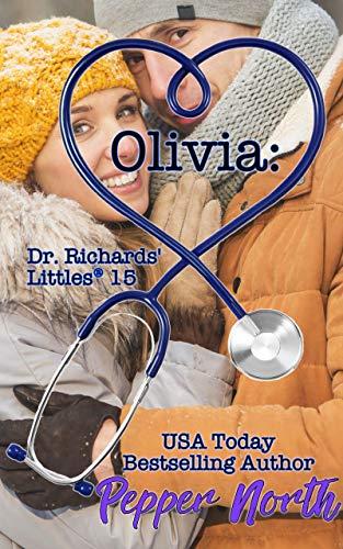 Olivia (Dr. Richards' Littles #15)