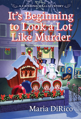 It's Beginning to Look a Lot Like Murder (Catering Hall Mystery, #3)