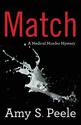 Match: A Medical Murder Mystery
