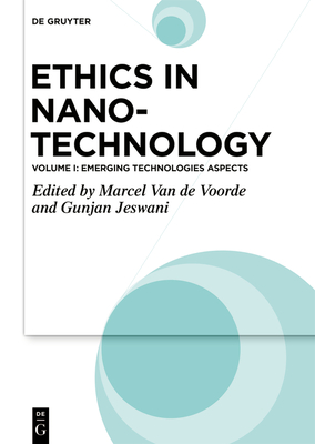 Ethics in Nanotechnology: Emerging Technologies Aspects