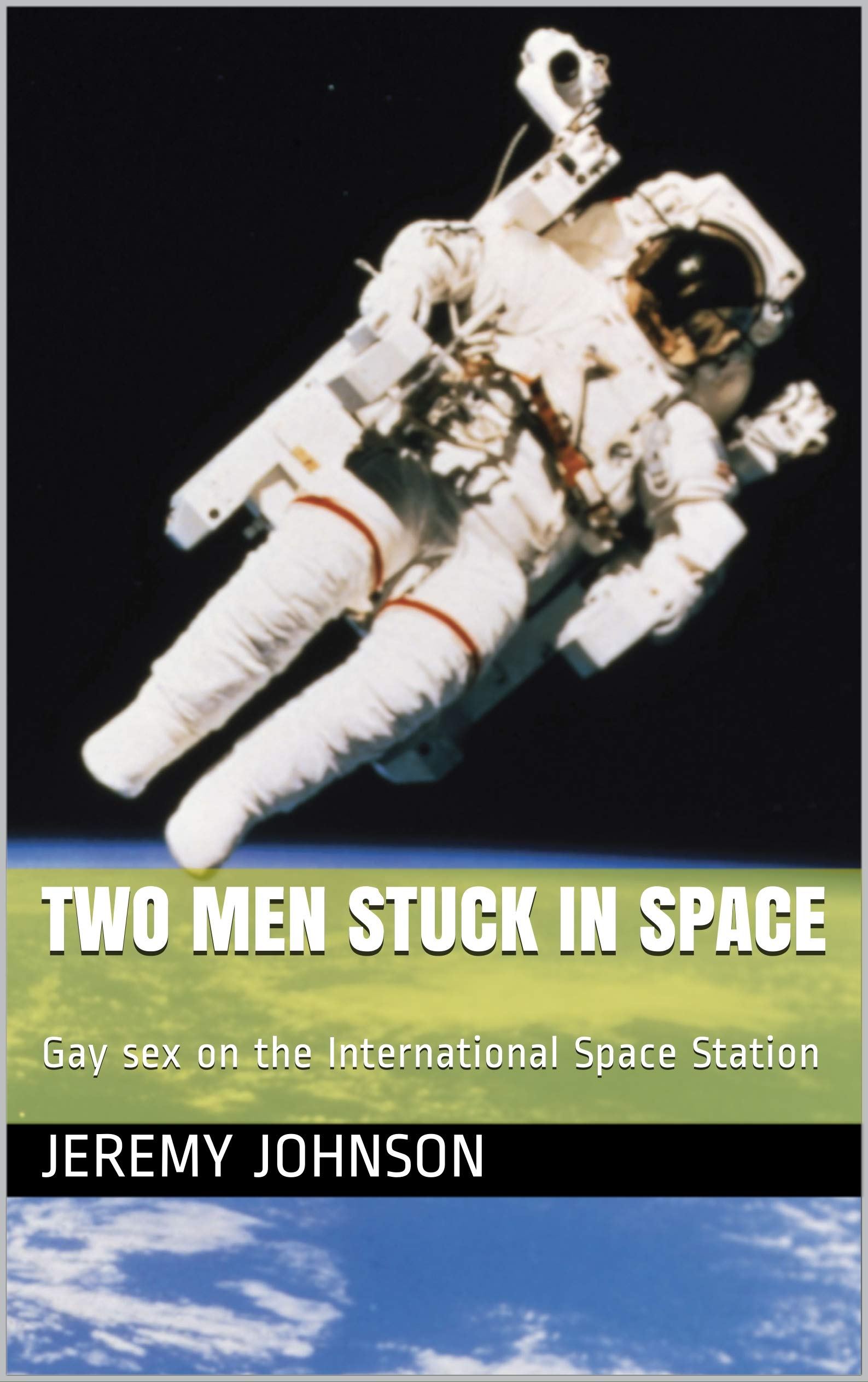 Two Men Stuck in Space: Gay sex on the International Space Station