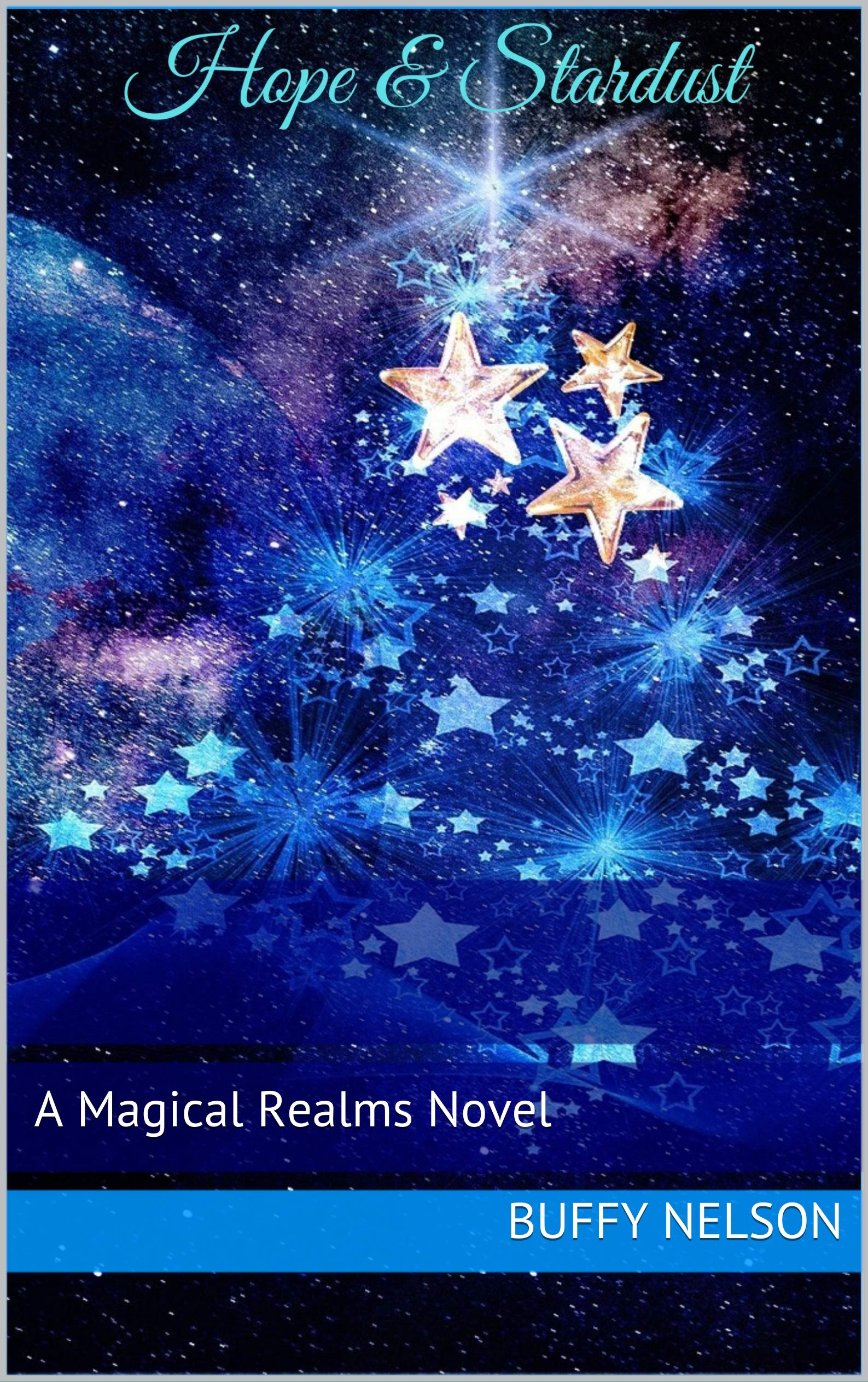 Hope and Stardust: A Magical Realms Novel