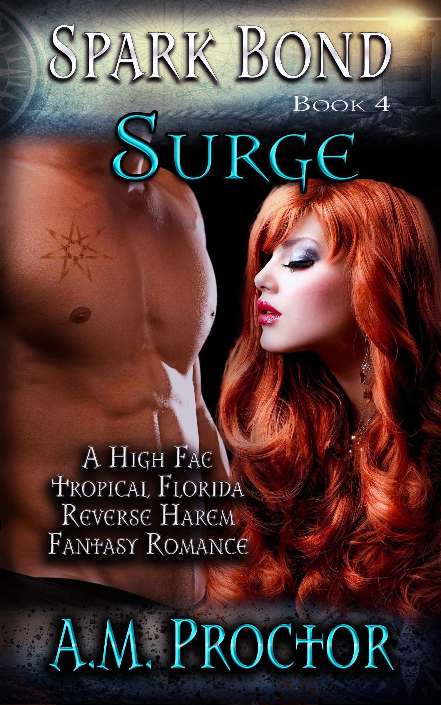 Spark Bond Surge: A Tropical, High Fae, Fantasy Romance
