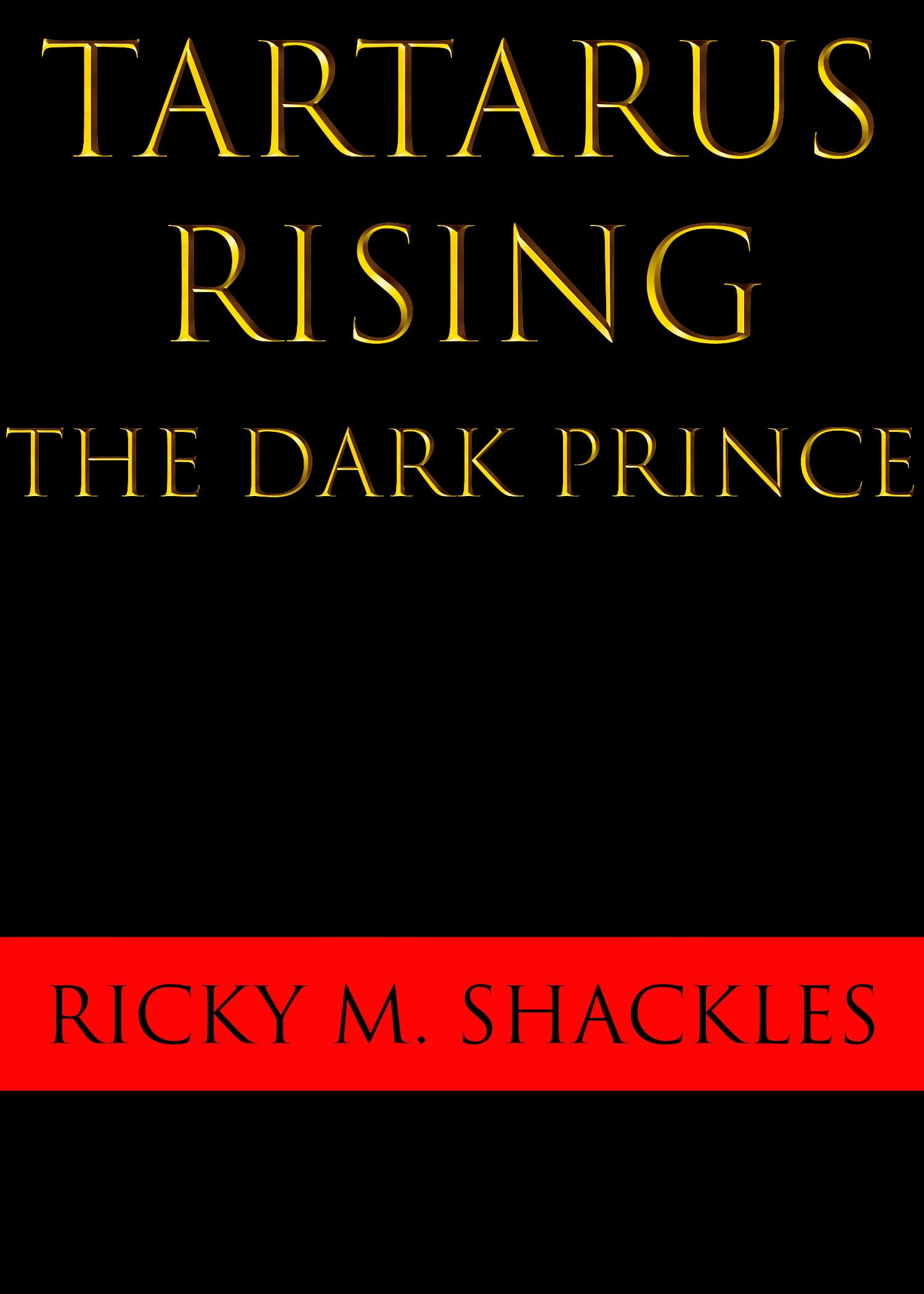 Tartarus Rising: The Dark Prince