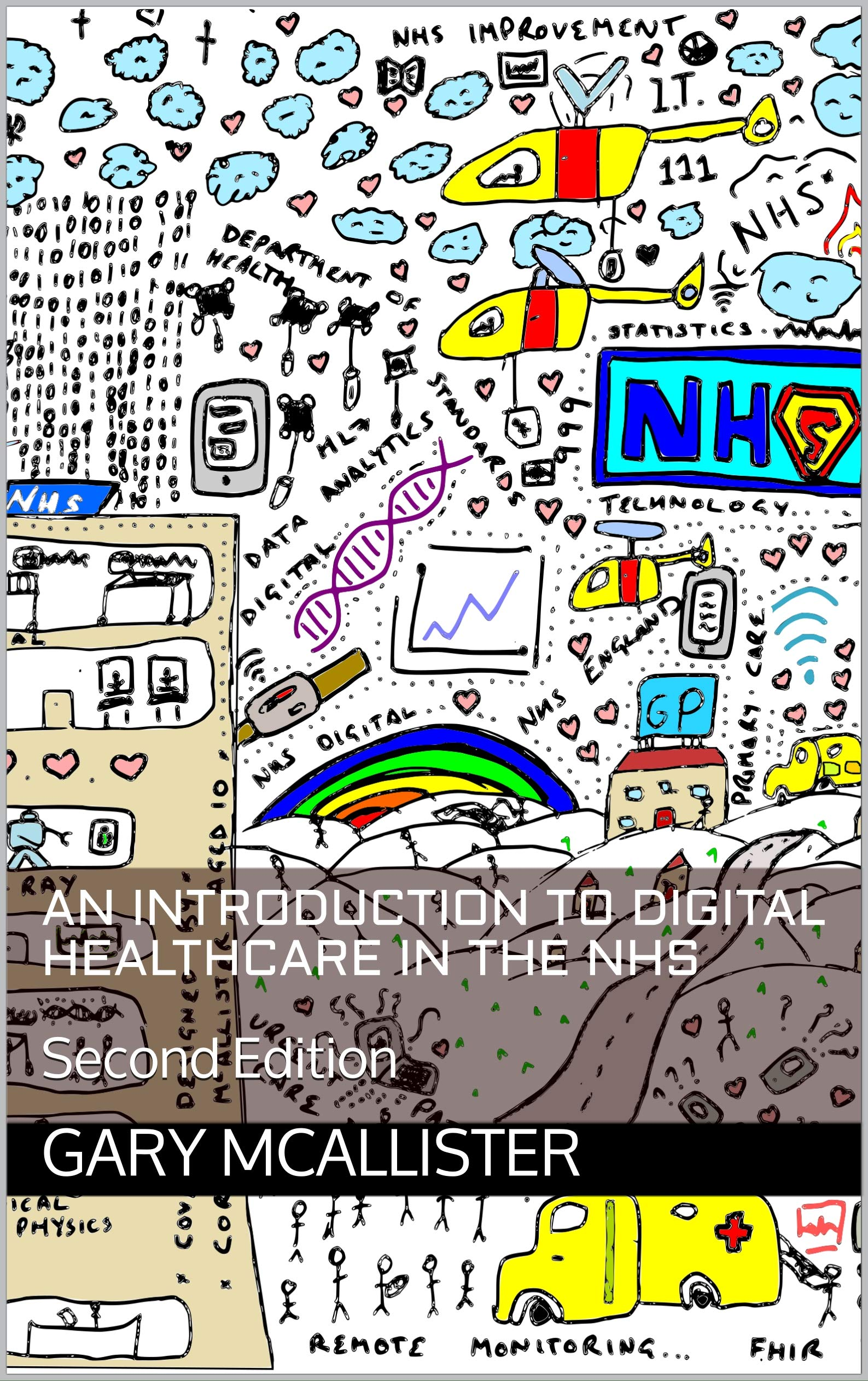An Introduction to Digital Healthcare in the NHS: Second Edition