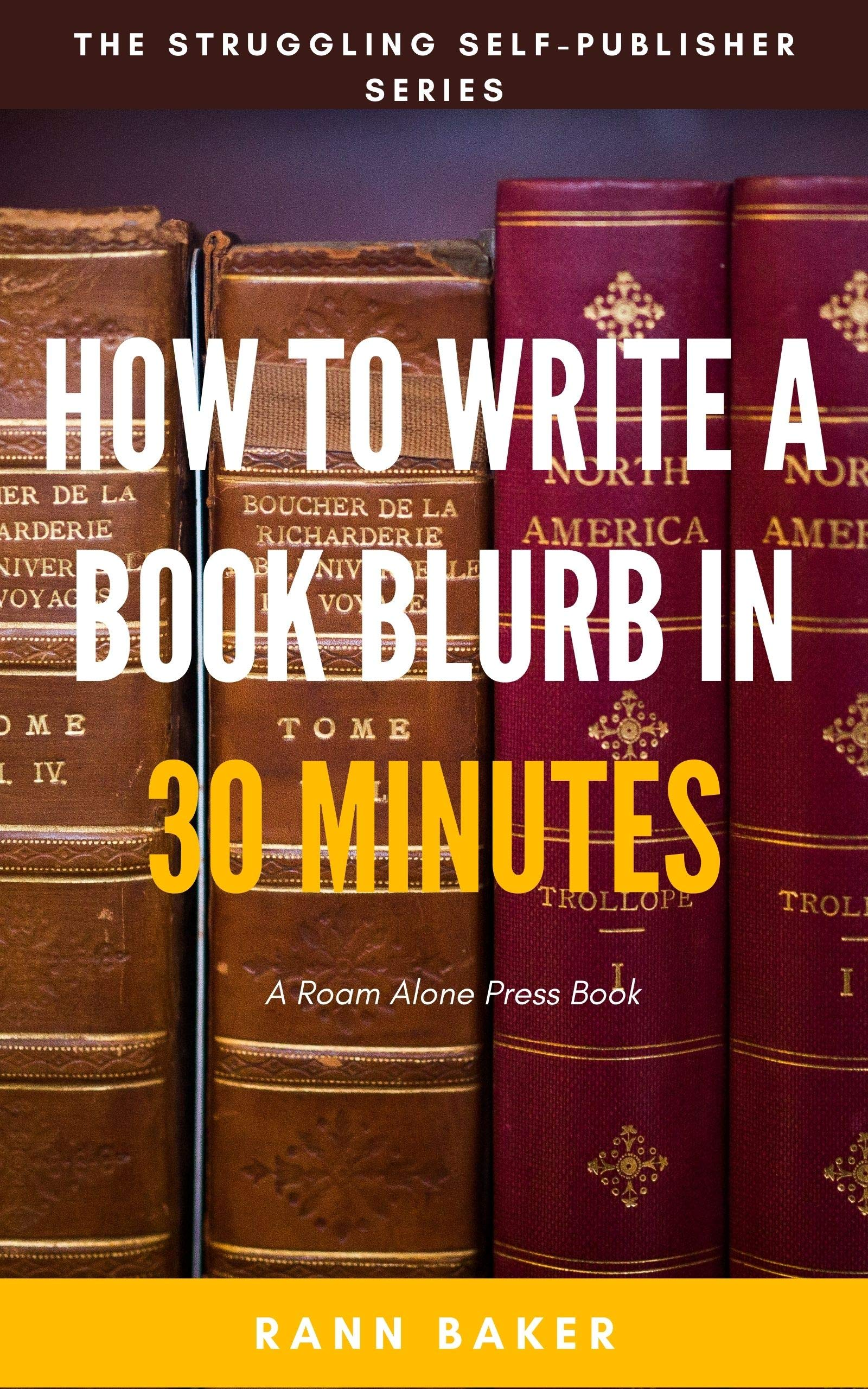 The P-S-R Blurb-Writing System: How to Write a Riveting Non-Fiction Book Blurb Under 30 Minutes and Turn Readers Into Buyers