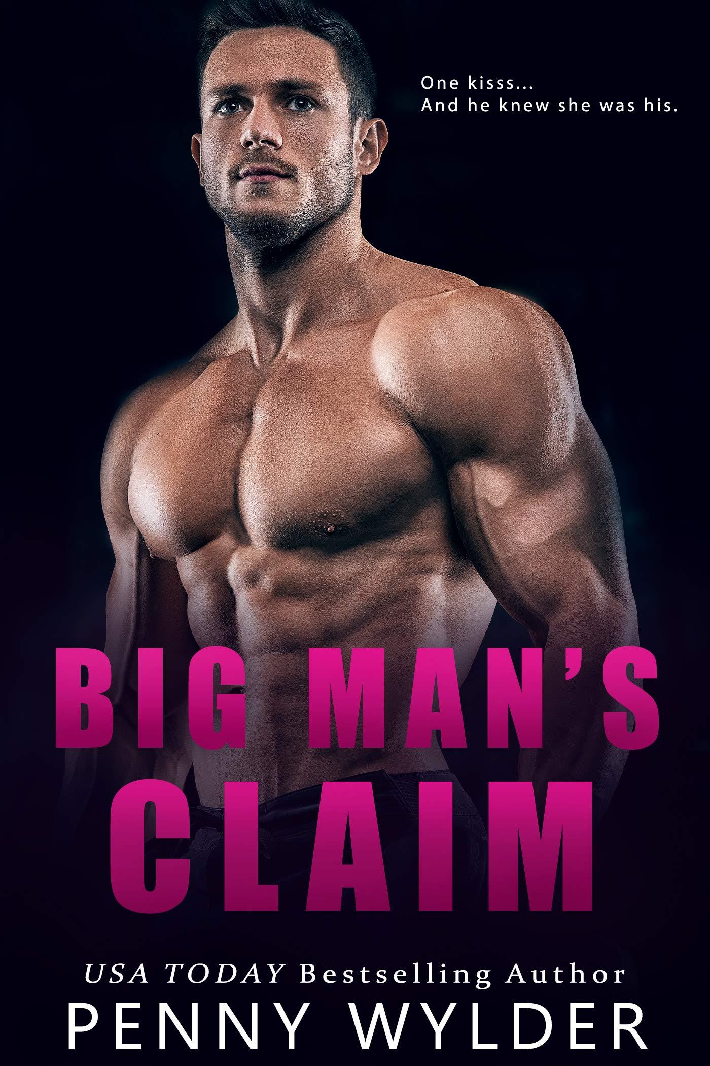 Big Man's Claim (Big Men Big Hearts #2)