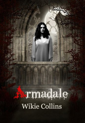 Armadale - Classic Mystery Novels (Illustrated & AUDIO BOOK File Download)