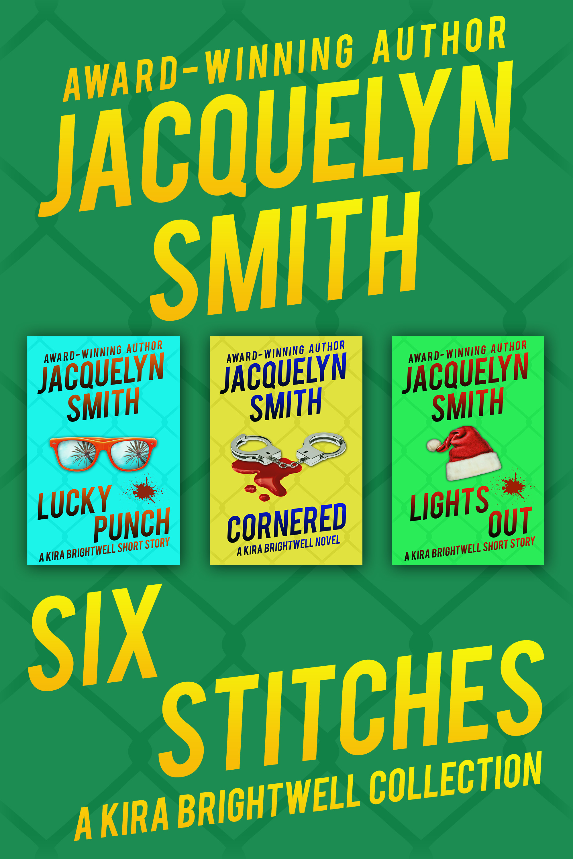 Six Stitches: Cornered / Lucky Punch / Lights Out