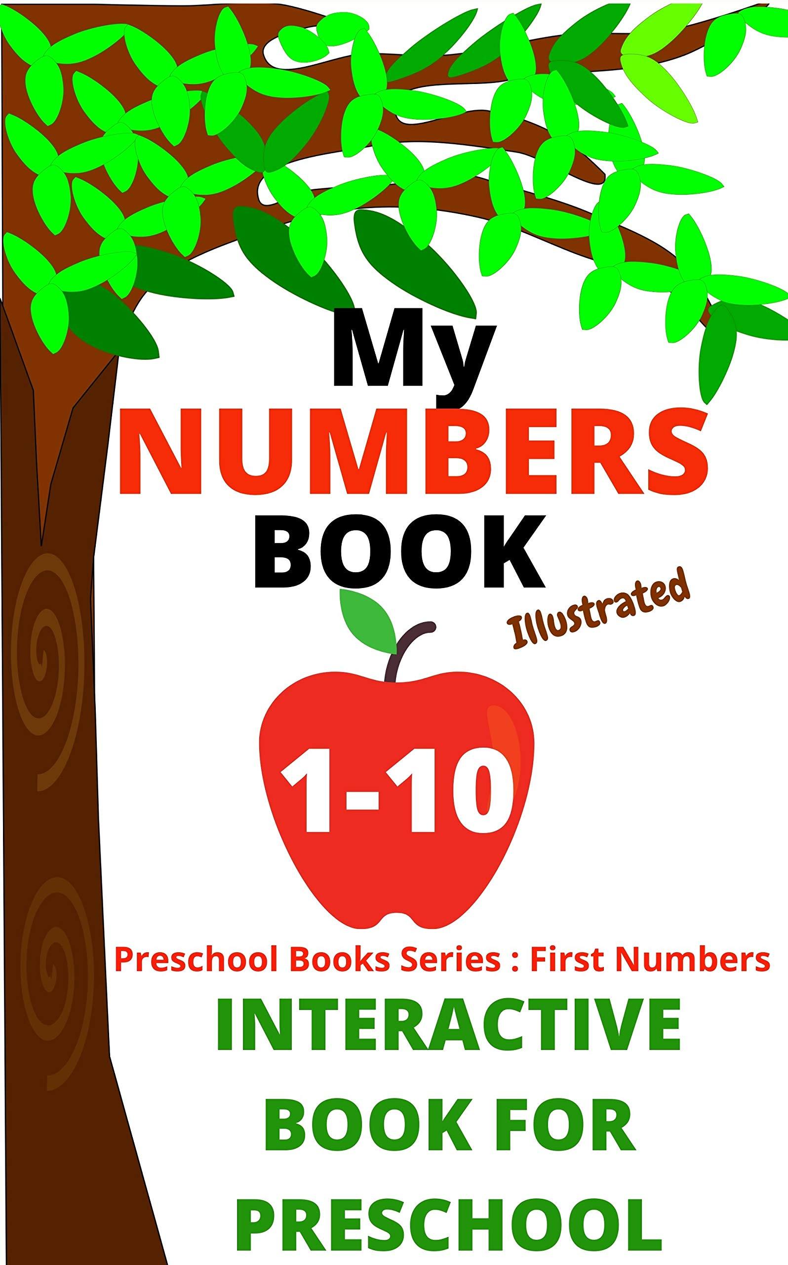 My Numbers Book 1-10   Interactive Numbers Book For Preschool / Kindergarten With Fun Quiz: Number 1 - 10 Activity Book for toddlers preschool and Kindergarten (Preschool Books Series)