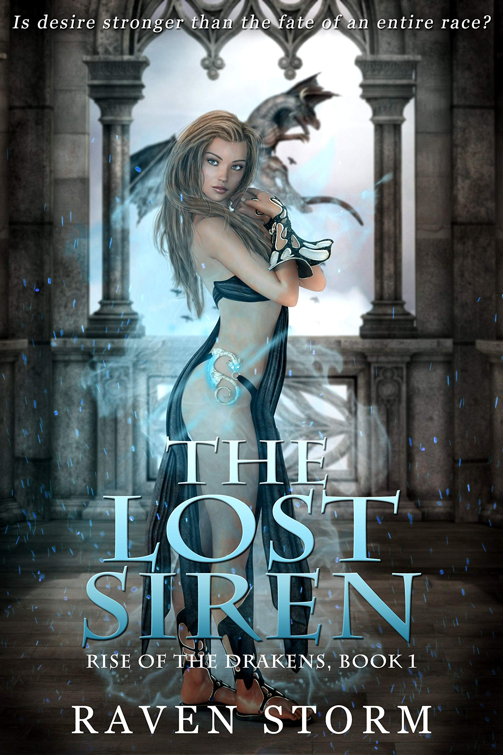 The Lost Siren: Rise of the Drakens Book 1