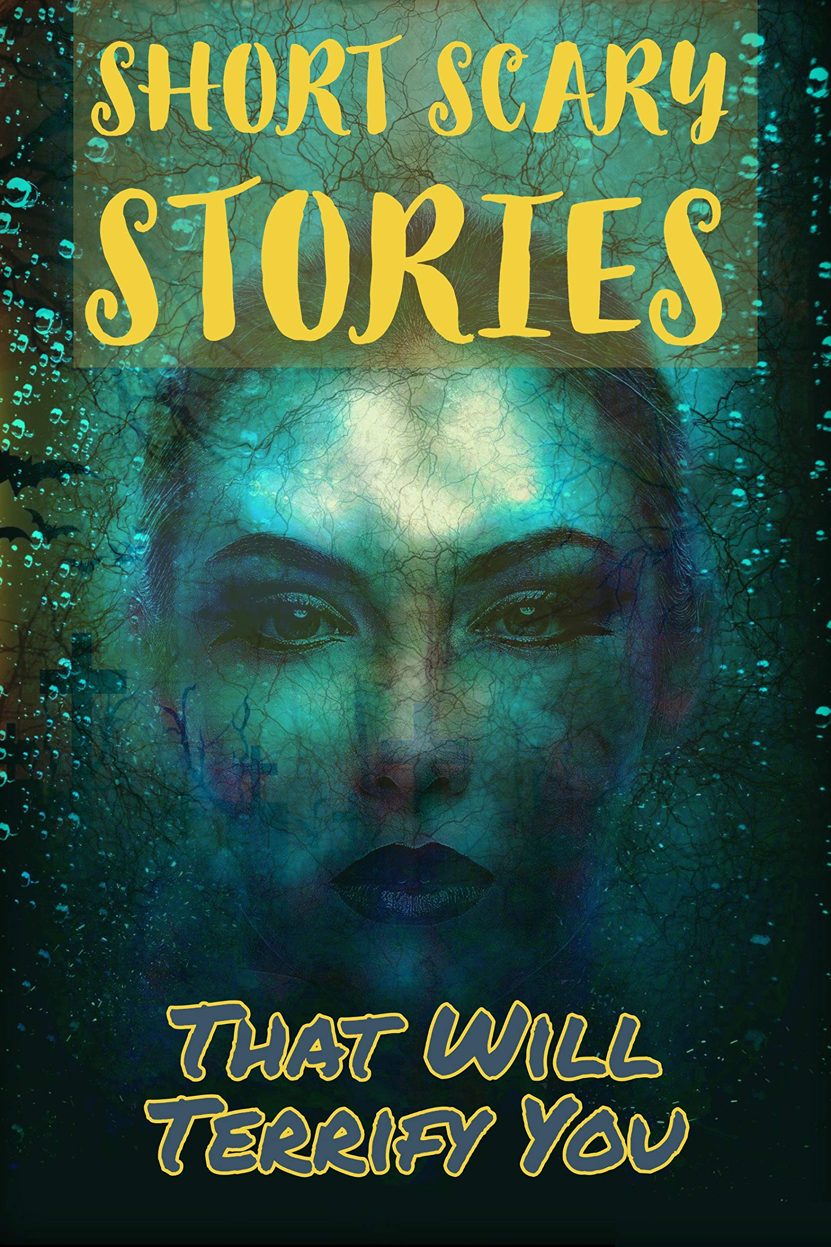 SHORT HORROR STORIES BUT THEY WILL DEFINITELY SCARE YOU: best horror short stories collection, Gore, Terror, Monsters, Ghosts, Paranormal and more.