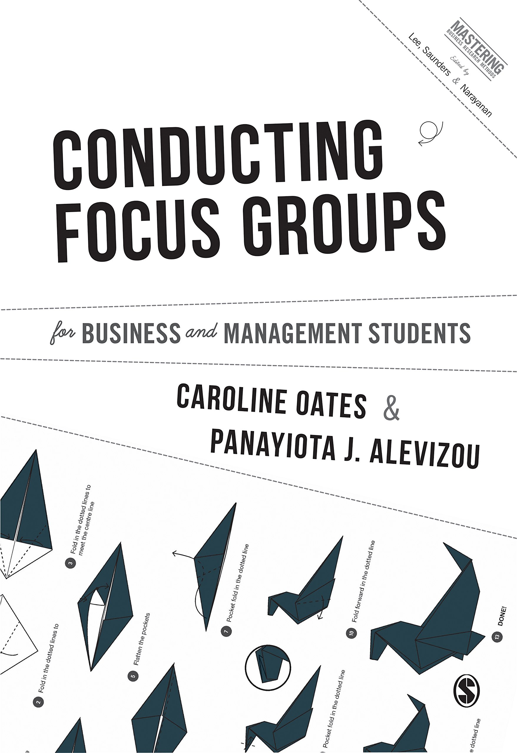 Conducting Focus Groups for Business and Management Students