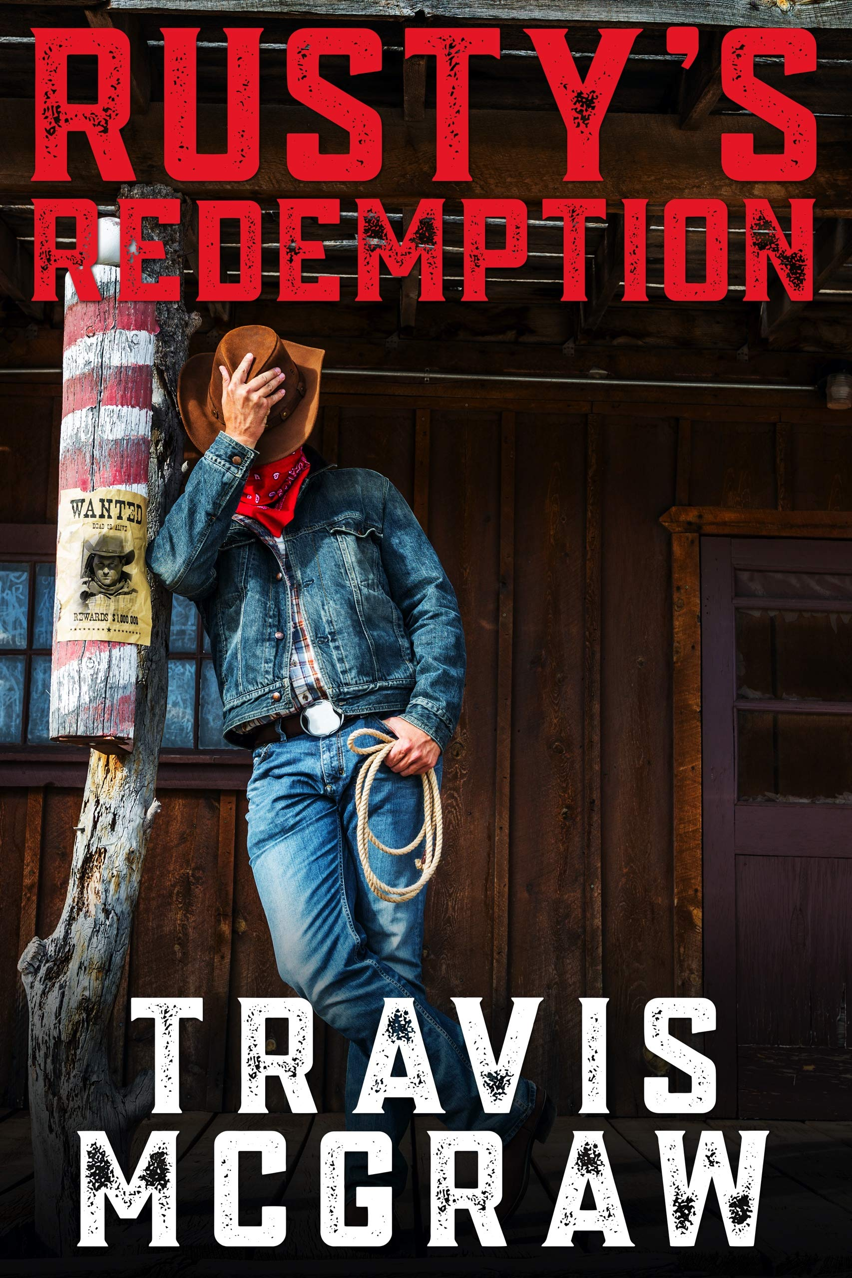 Rusty's Redemption: A Classic Western Adventure