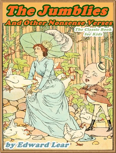 THE JUMBLIES AND OTHER NONSENSE VERSES:A Nonsense Book for Kids: DRM Free (A Beautifully Illustrated Children's Picture Book by age 5-9; Perfect Bedtime Story)(Illustrated)