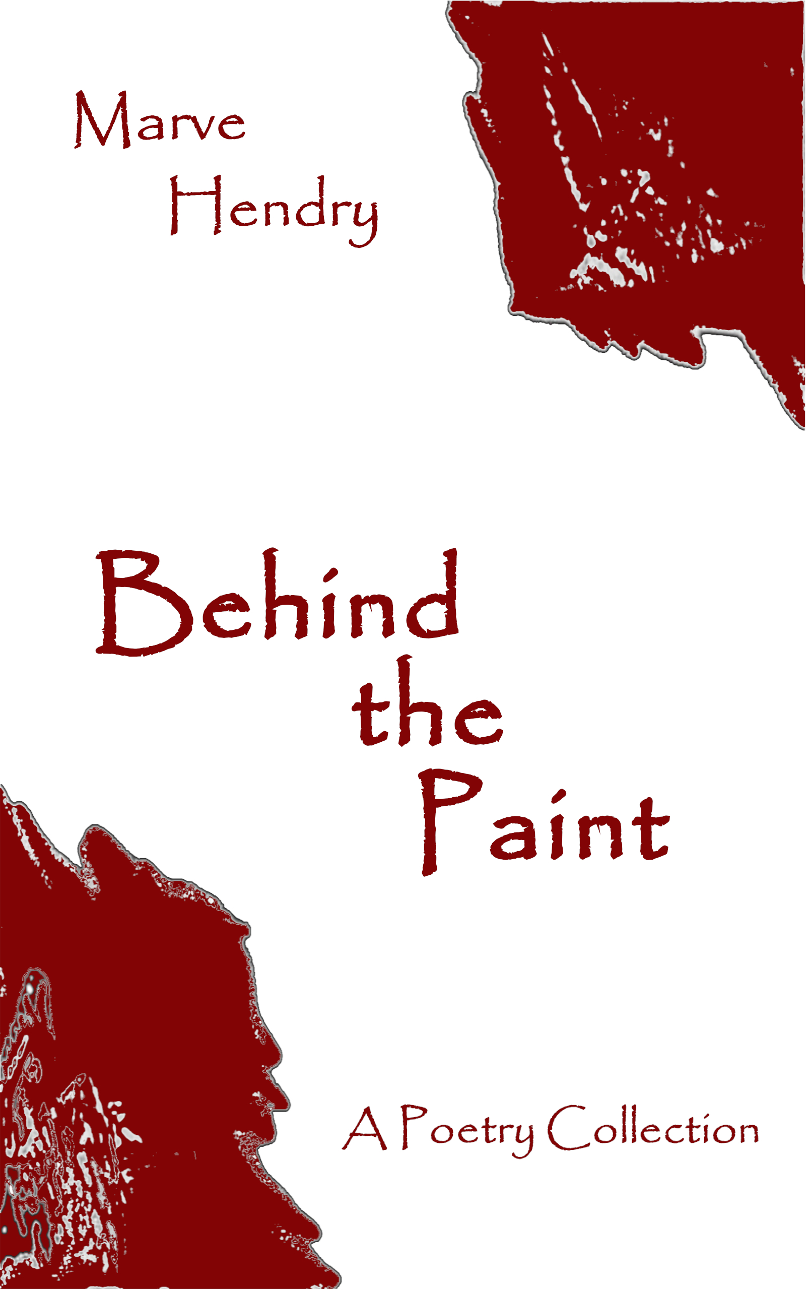 Behind the Paint: A Poetry Collection