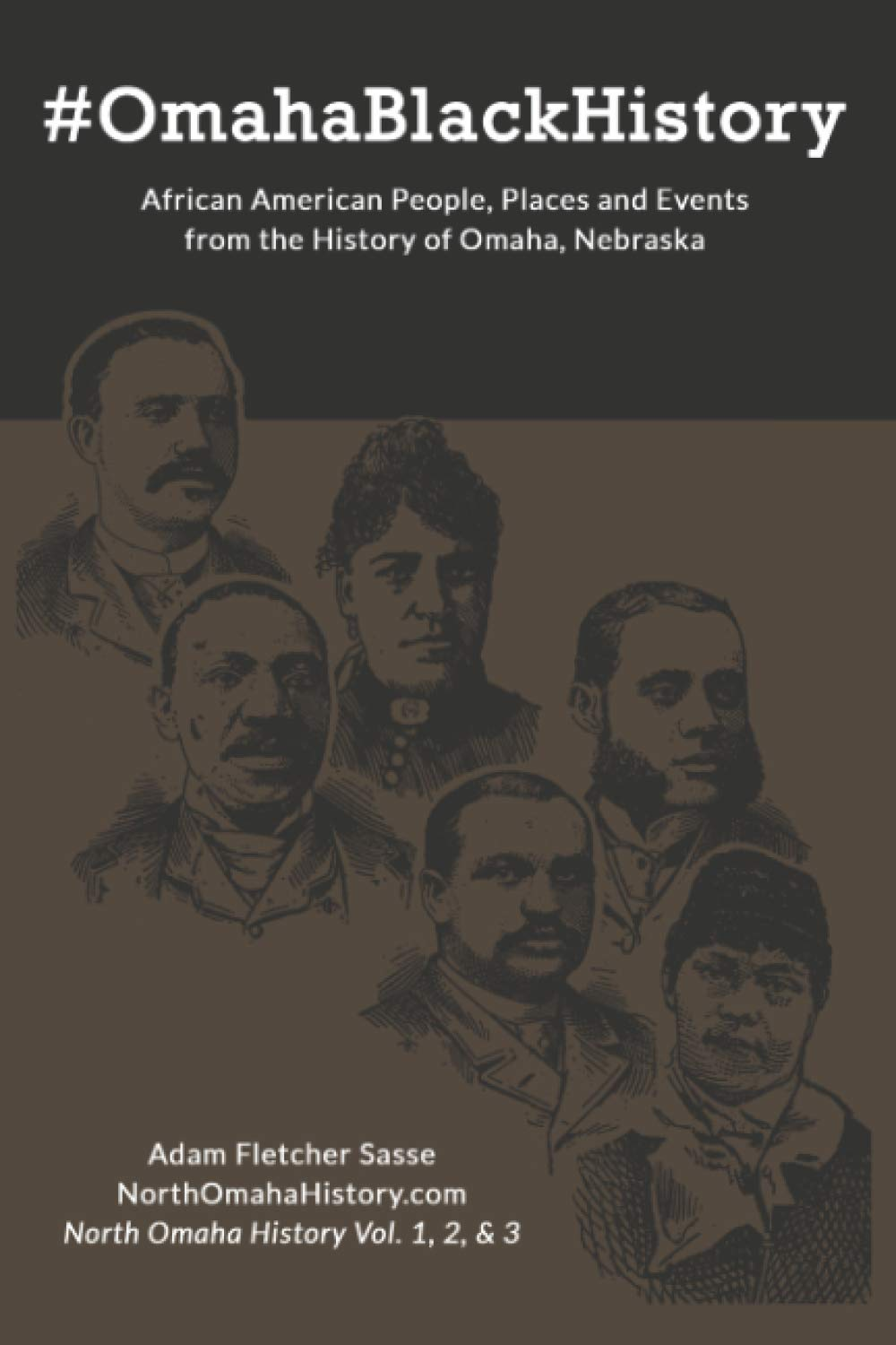 #OmahaBlackHistory: African American People, Places and Events from the History of Omaha, Nebraska