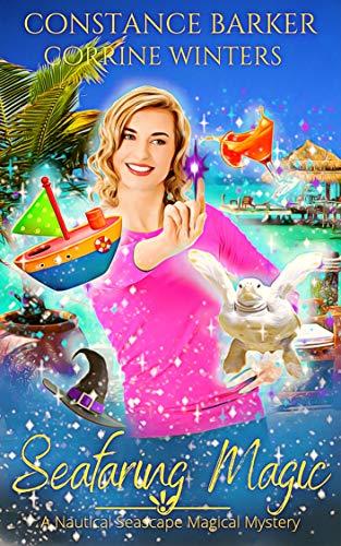 Seafaring Magic (Nautical Seascape Mystery #2)