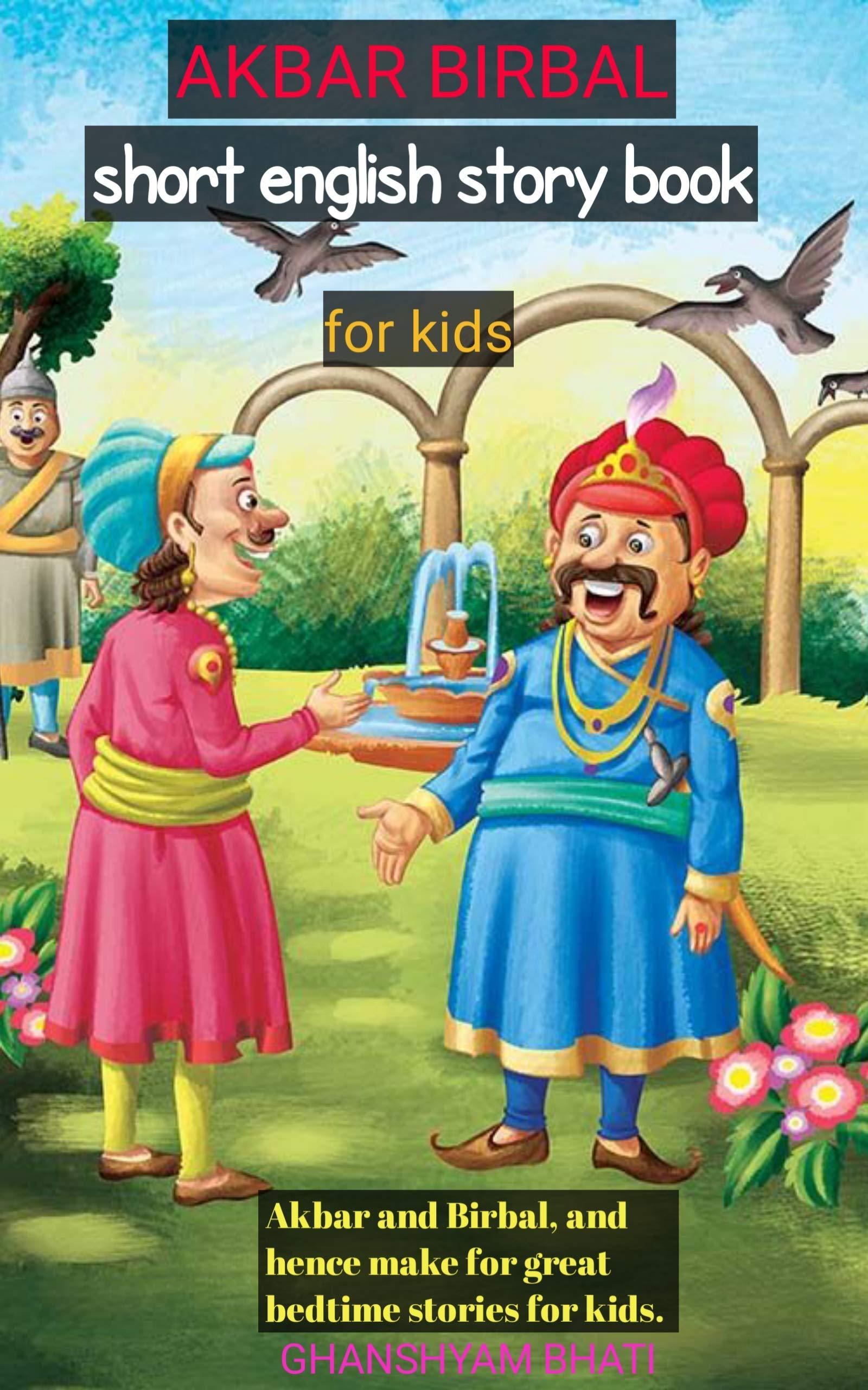 AKBAR BIRBAL STORIES: Short English stories for kids