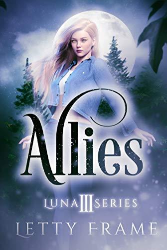 Allies (The Luna Series, #3)