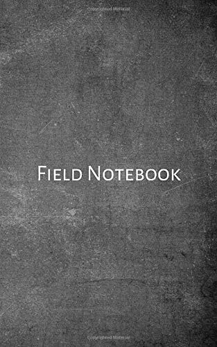 Field Notebook: Field surveying book for surveyors, engineers and geologist