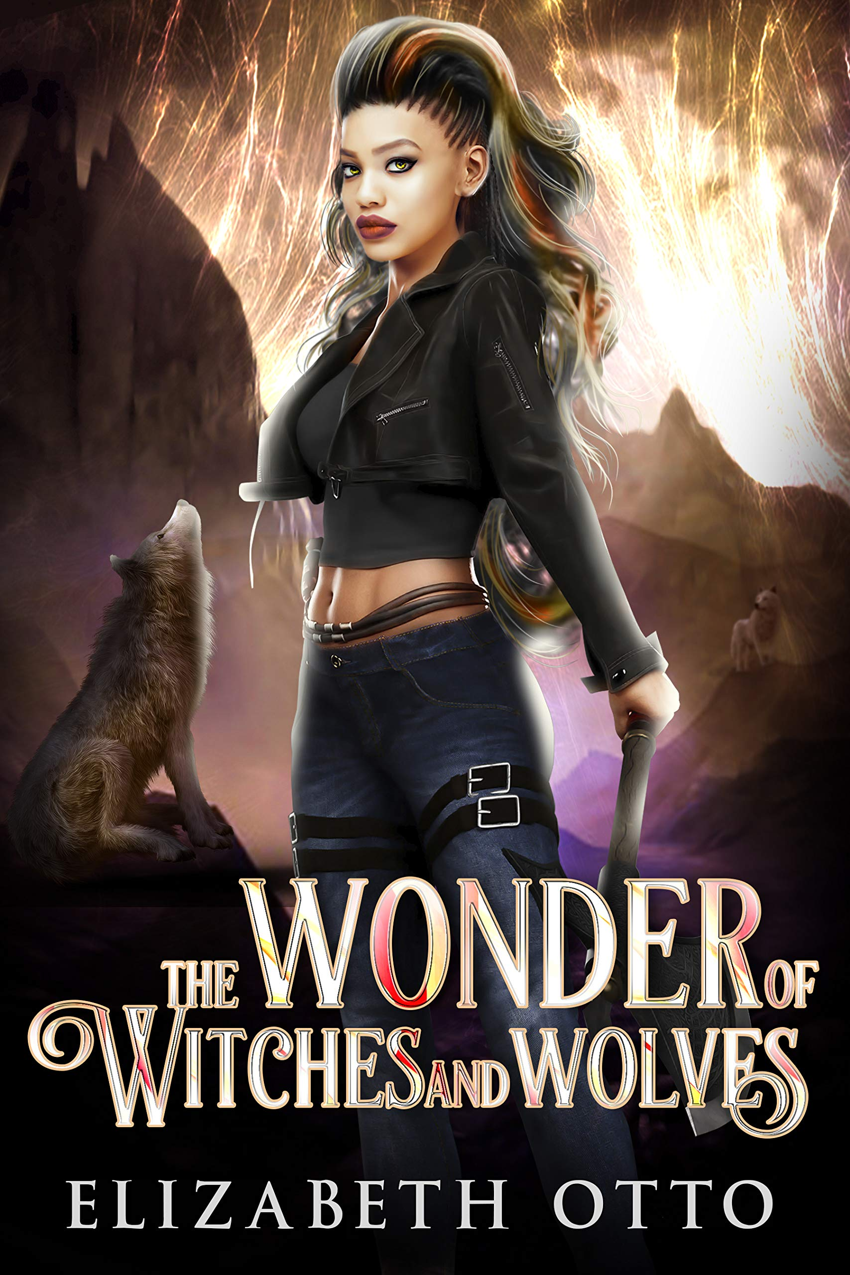 The Wonder of Witches and Wolves (A Wonder Robinson Novel Book 1)