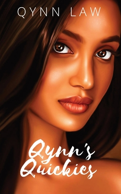 Qynn's Quickies: Collection of erotic flash fiction, poems, and short stories.