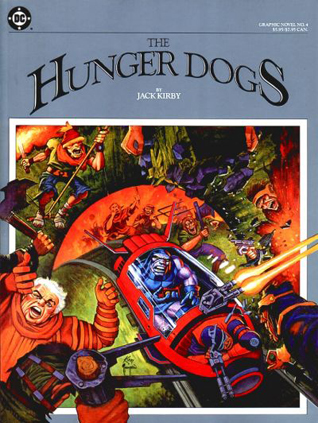 DC Graphic Novel #4: The Hunger Dogs