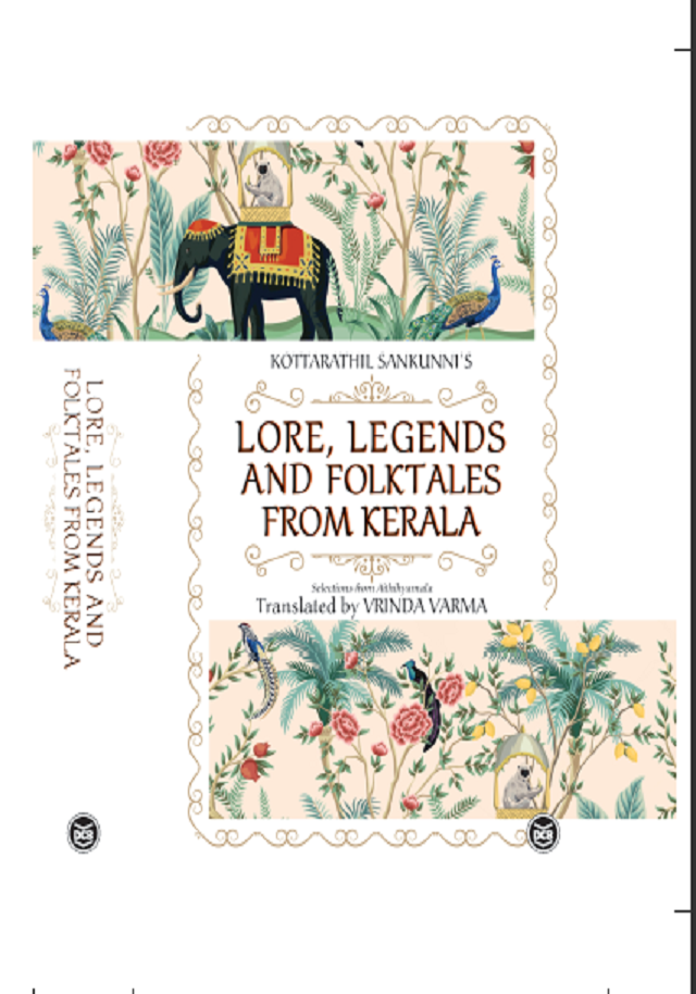 Lore, Legends and Folktales from Kerala Translations from Aithihyamala