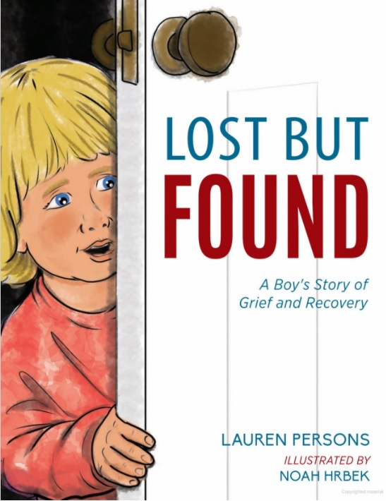 Lost But Found: A Boy's Story of Grief and Recovery