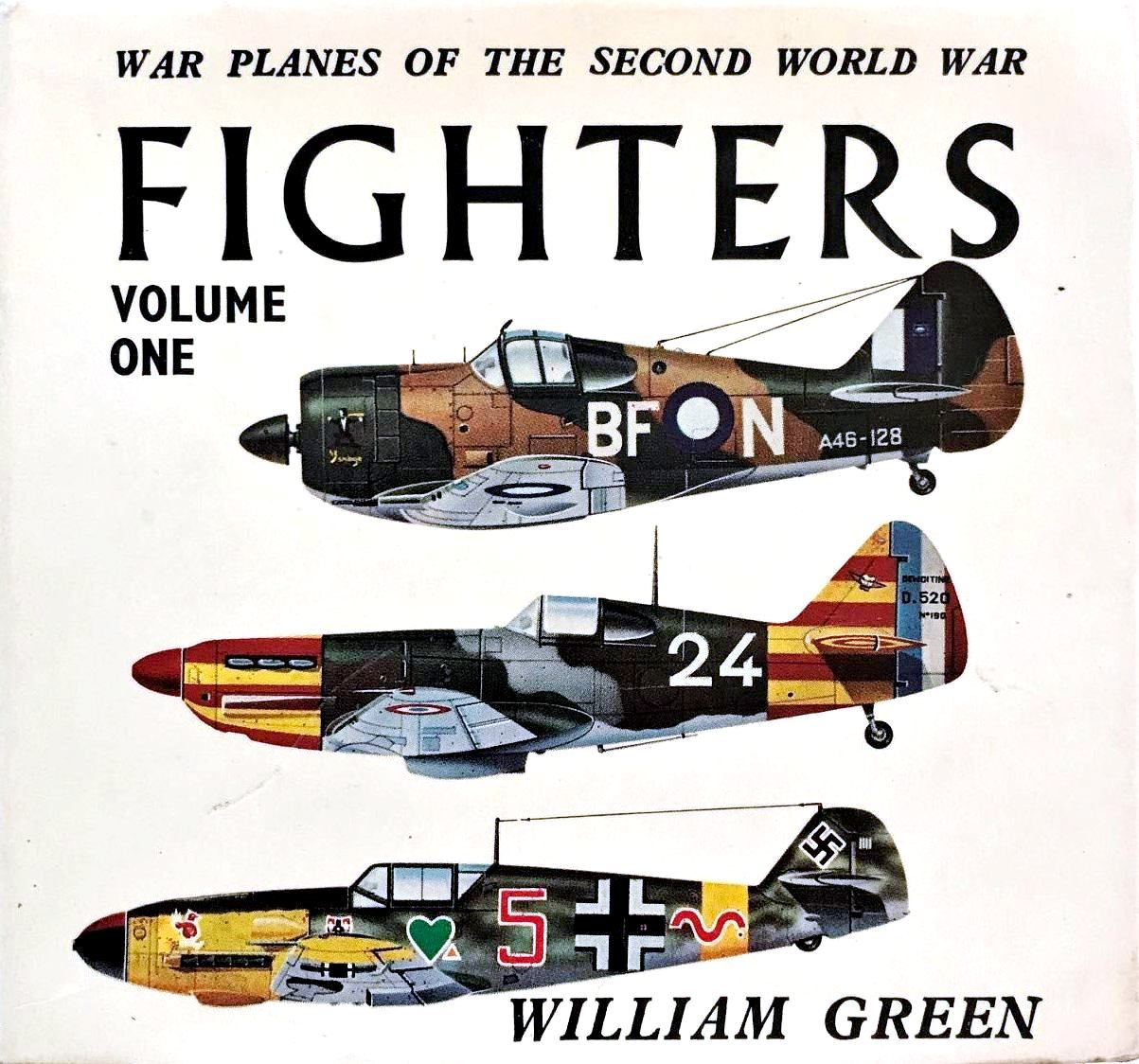 War Planes Of The Second World War: Fighters- Volume One
