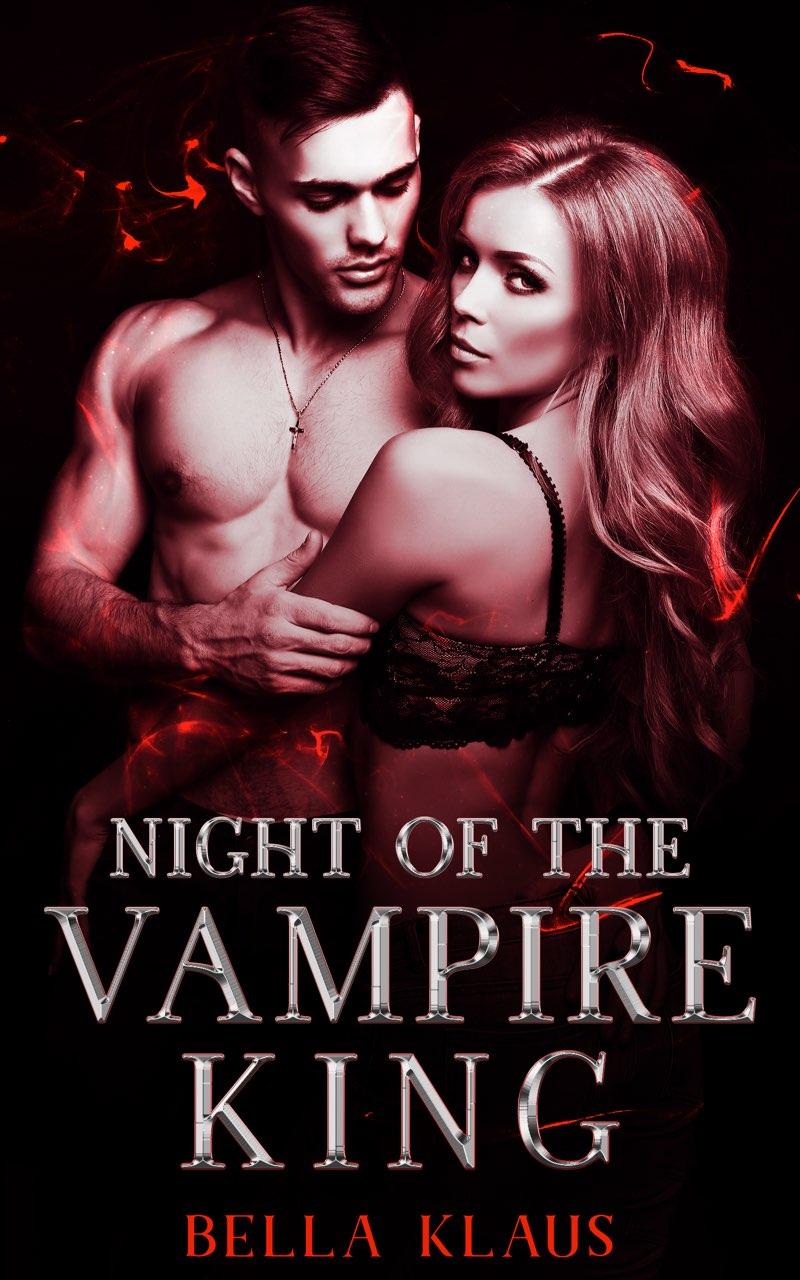 Night of the Vampire King (Blood Fire Saga Short Story)