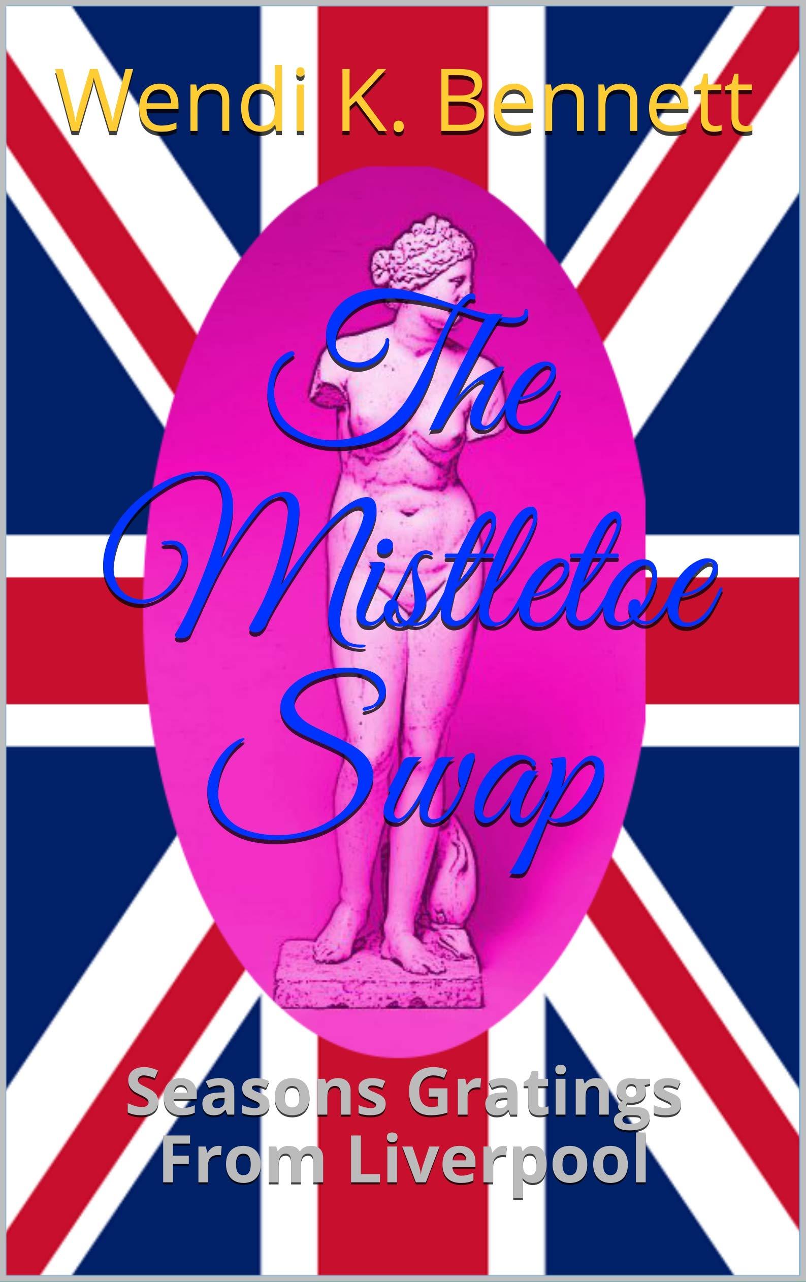 The Mistletoe Swap: Seasons Gratings From Liverpool