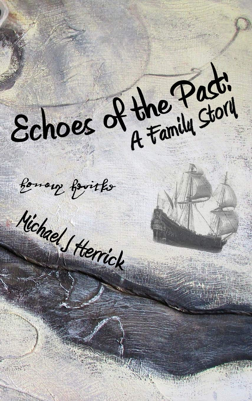 Echoes of the Past: A Family Story (Non-Fiction Family History)