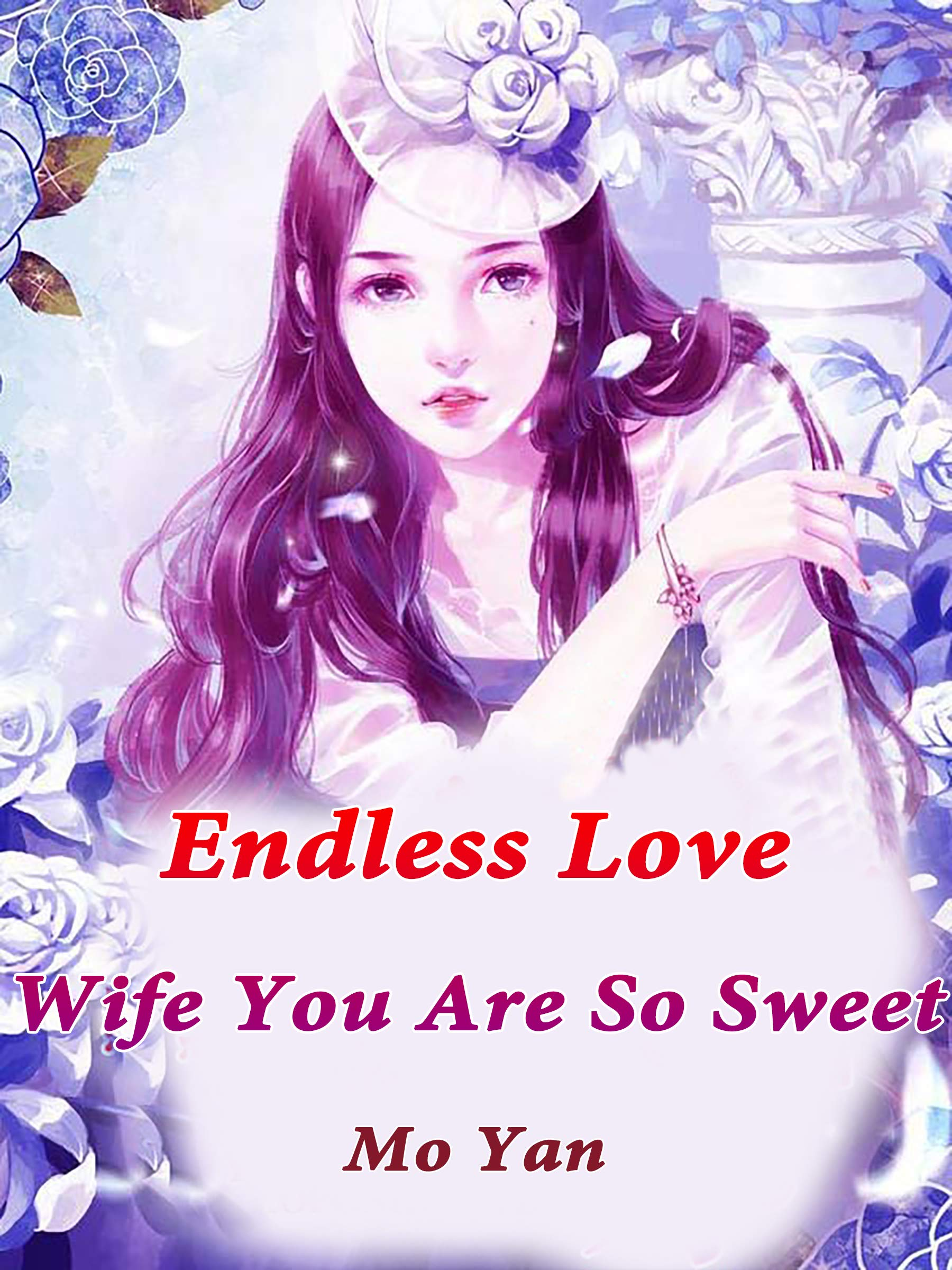 Endless Love: Wife, You Are So Sweet: Volume 3
