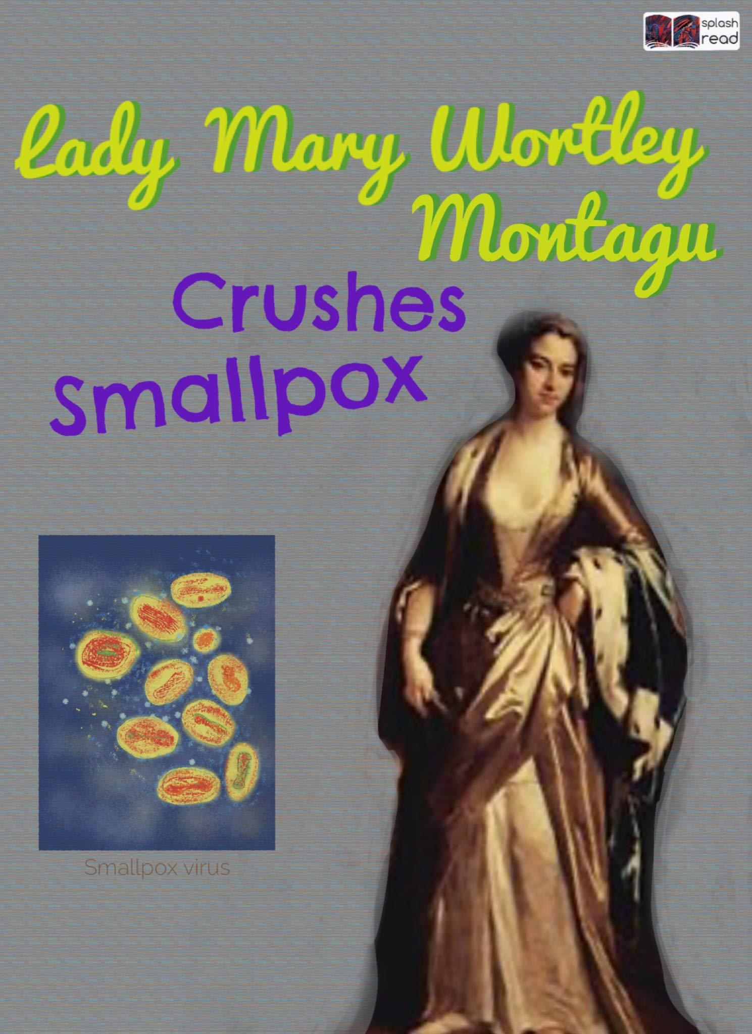 Lady Mary Wortley Montagu Crushes Smallpox: A Historical Fiction Short Story for Kids