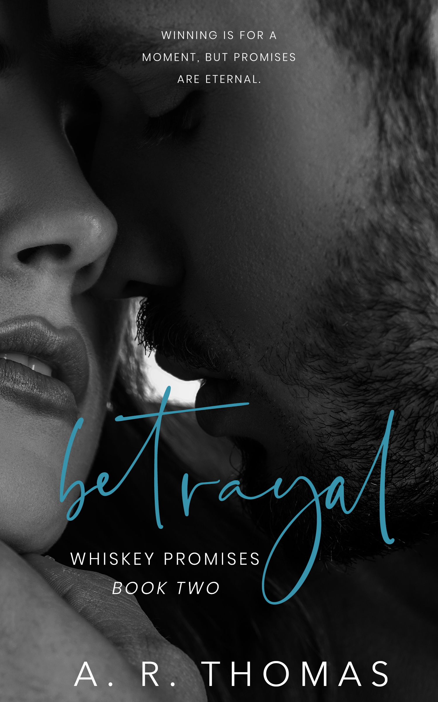 Betrayal (Whiskey Promises #2)