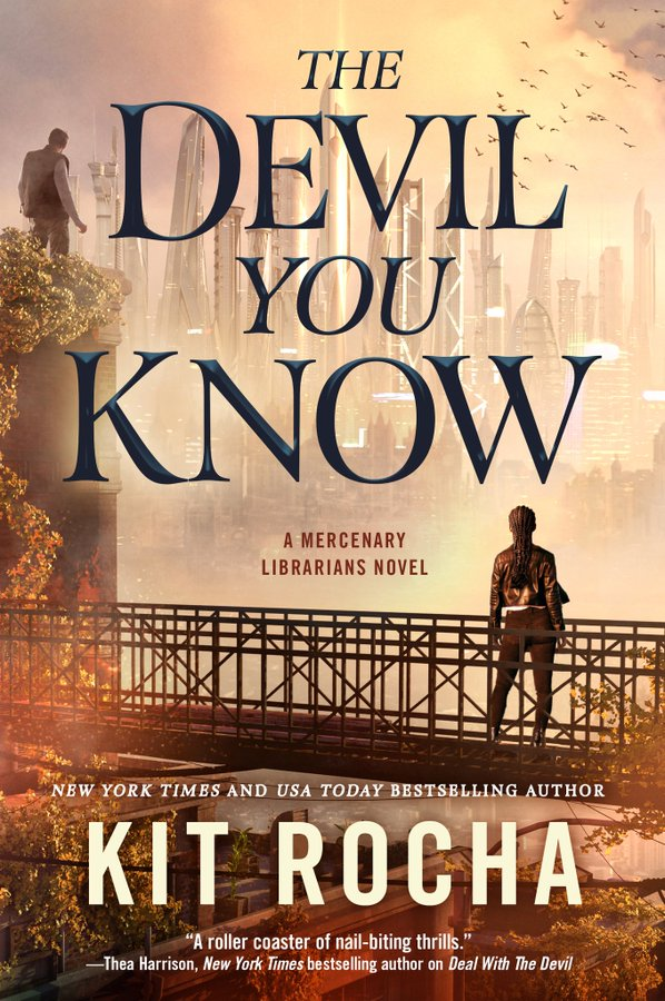 The Devil You Know (Mercenary Librarians, #2)