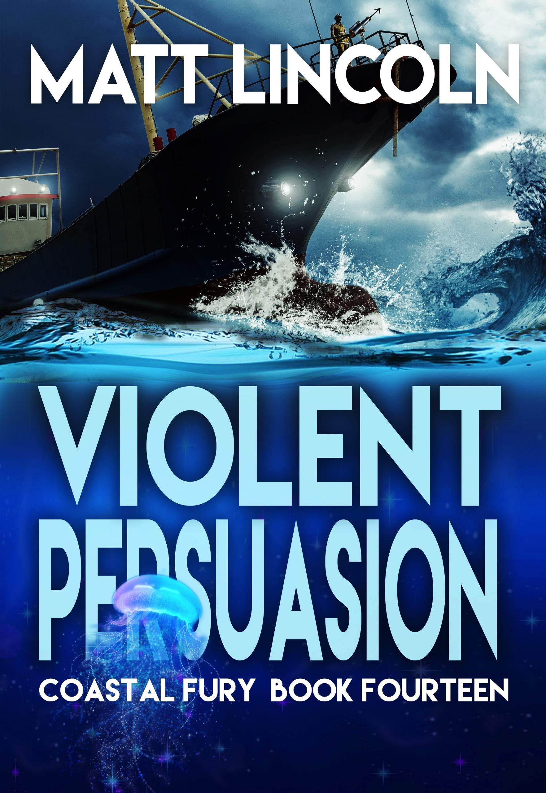 Violent Persuasion (Coastal Fury Book 14)