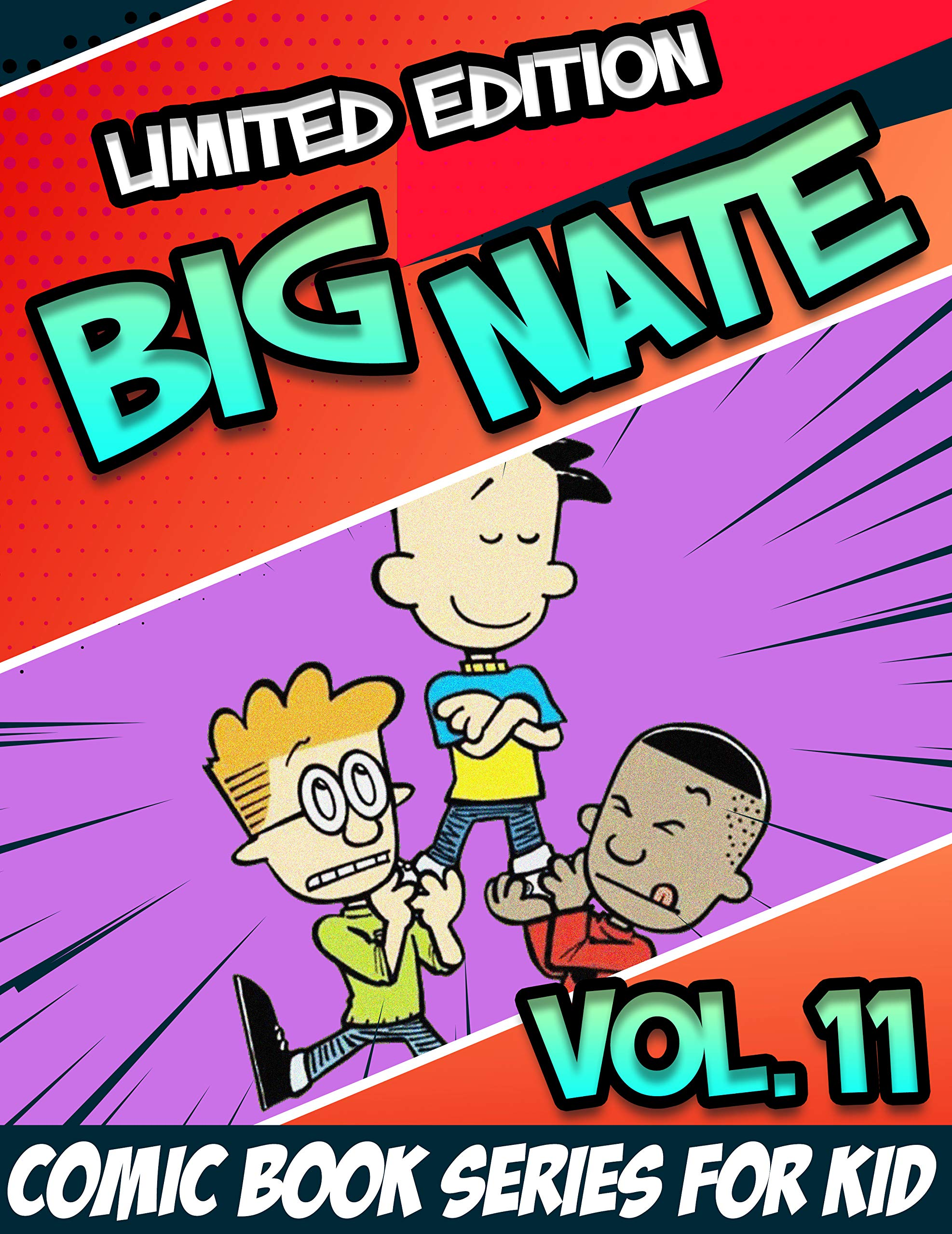 Comic book series for kid Big Nate limited Edition: Full Collection Big Nate Book