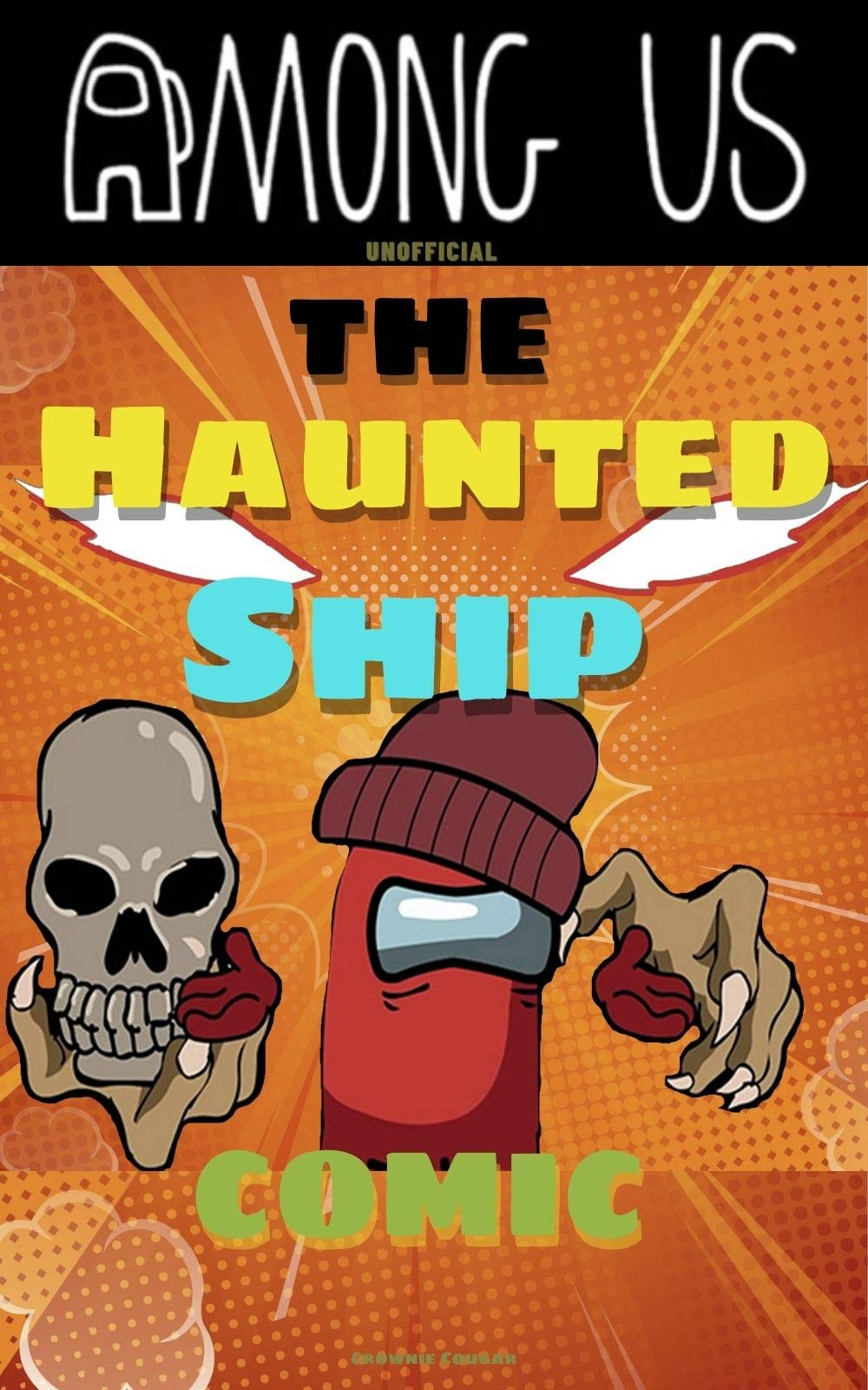 Among Us (Unofficial): The Haunted Ship Comic (Among Us Comic Book 5)
