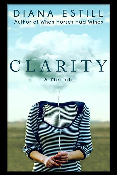 Clarity: A Memoir