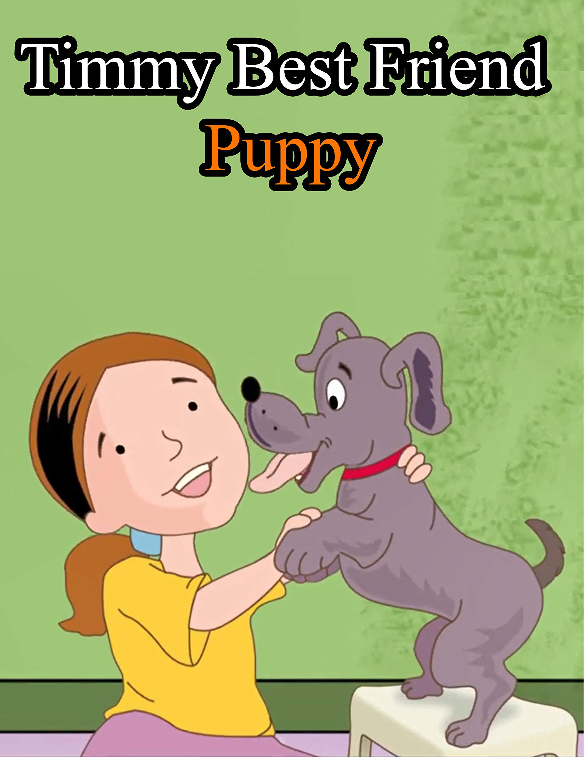 Timmy Best Friend Puppy | Classic Stories For Children In English: English Fairy Tales