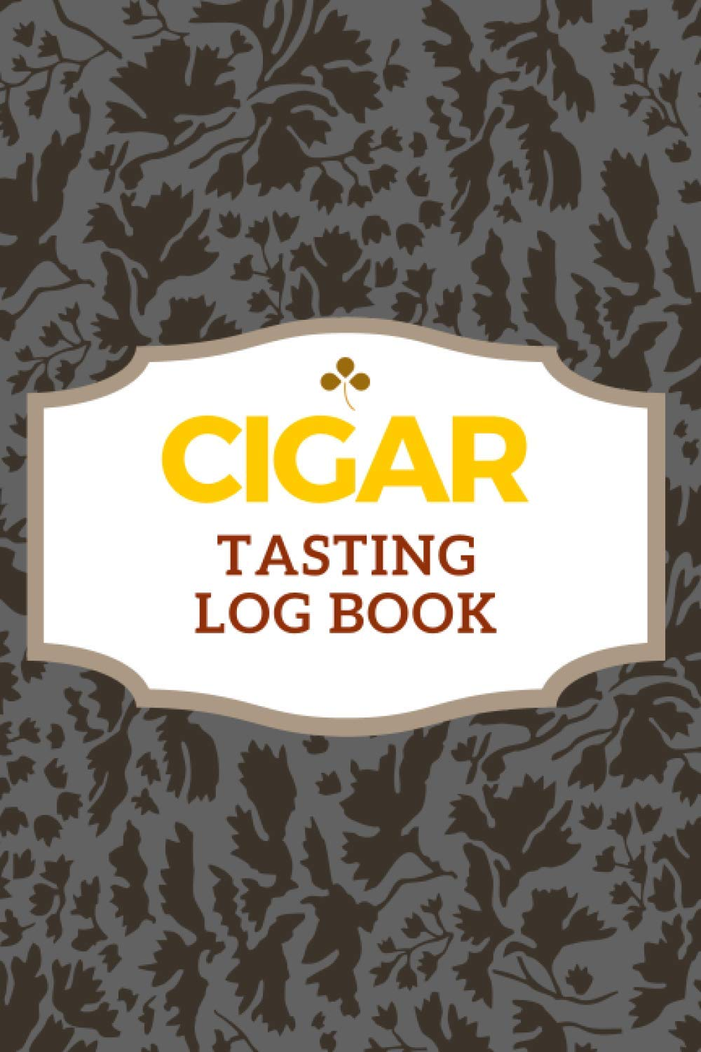 Cigar Tasting Log Book: professional notebook to record tastings, track and save the band labels of your favorite cigars, Gift for Aficionados and Cigar Lovers Men