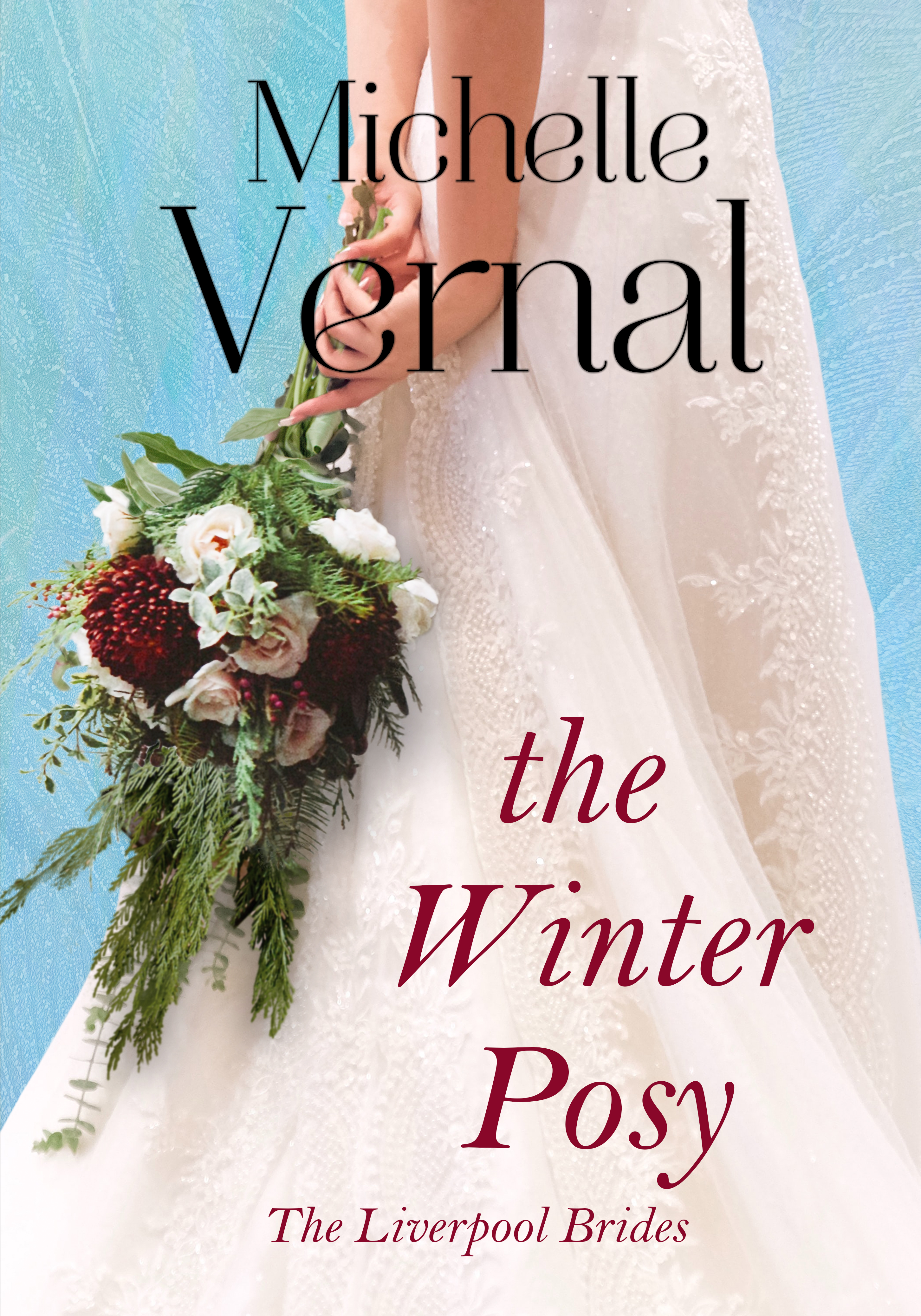 The Winter Posy: Time slip, unique historical fiction (Liverpool Brides Book 2)
