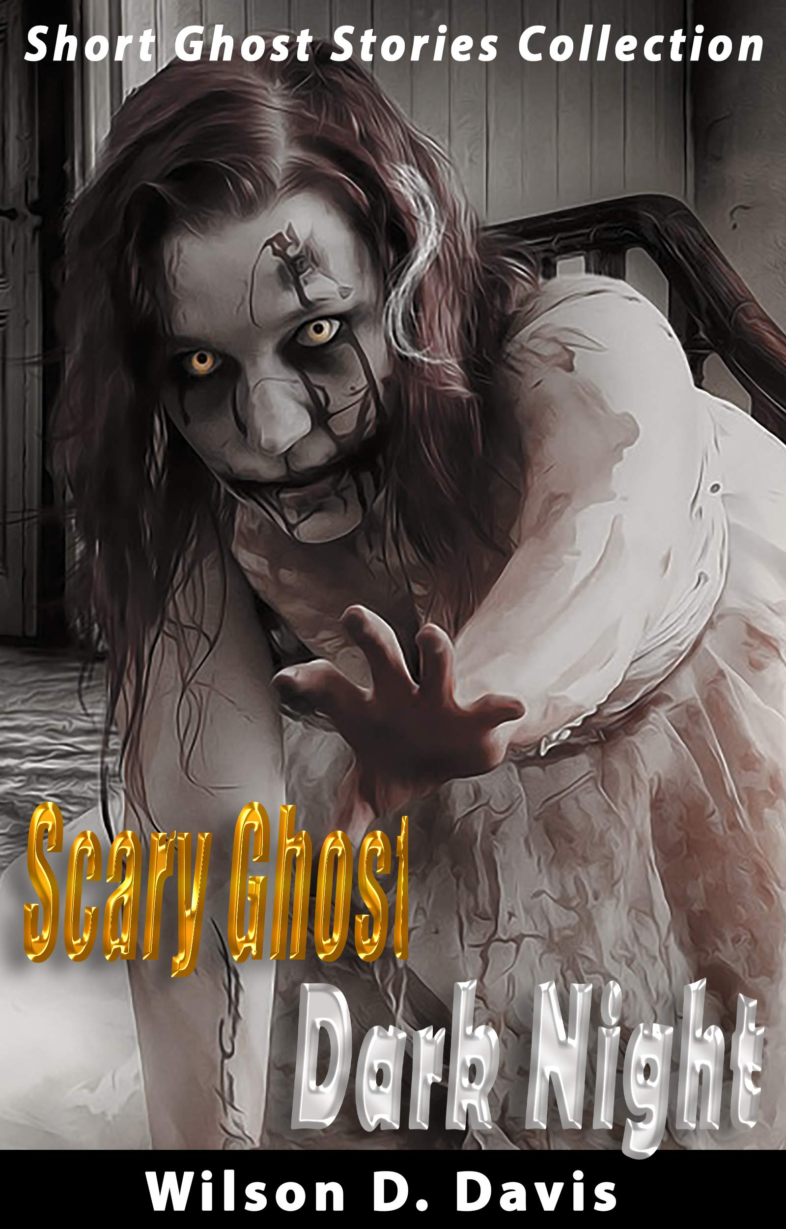 Scary Ghost Dark Nig: Horror Short Stories Collection, Short Horror Stories Anthology, Supernatural Horror with Scary Ghosts & Haunted Houses, Real Haunted House Stories You'll Ever Hear.
