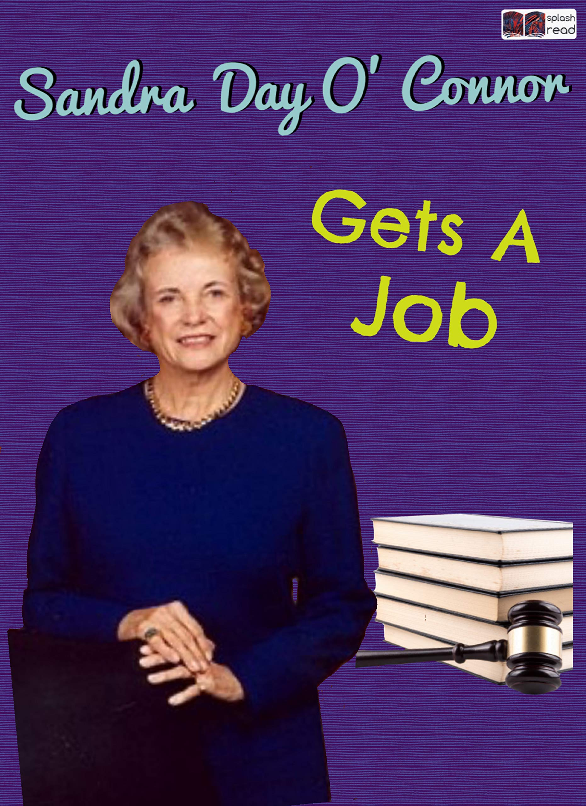 Sandra Day O'Connor Gets a Job: A Historical Fiction Short Story for Kids
